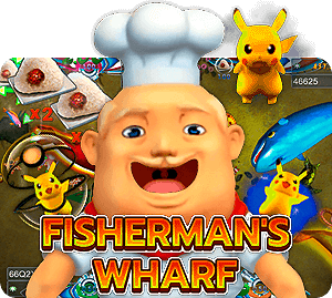 เกมยิงปลา Fisherman's Wharf JOKER gaming