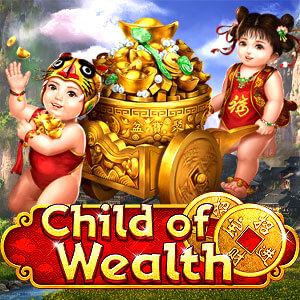 สล็อต Child of Wealth SA slot