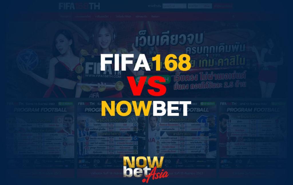 FIFA168TH vs Nowbet
