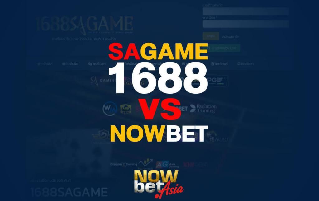 SAGAME1688 vs Nowbet