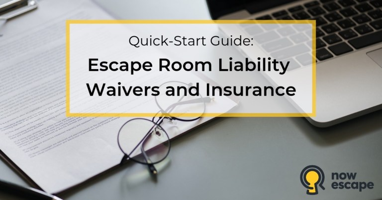 Quick-Start Guide: Escape Room Liability Waivers and Insurance (Download Template)