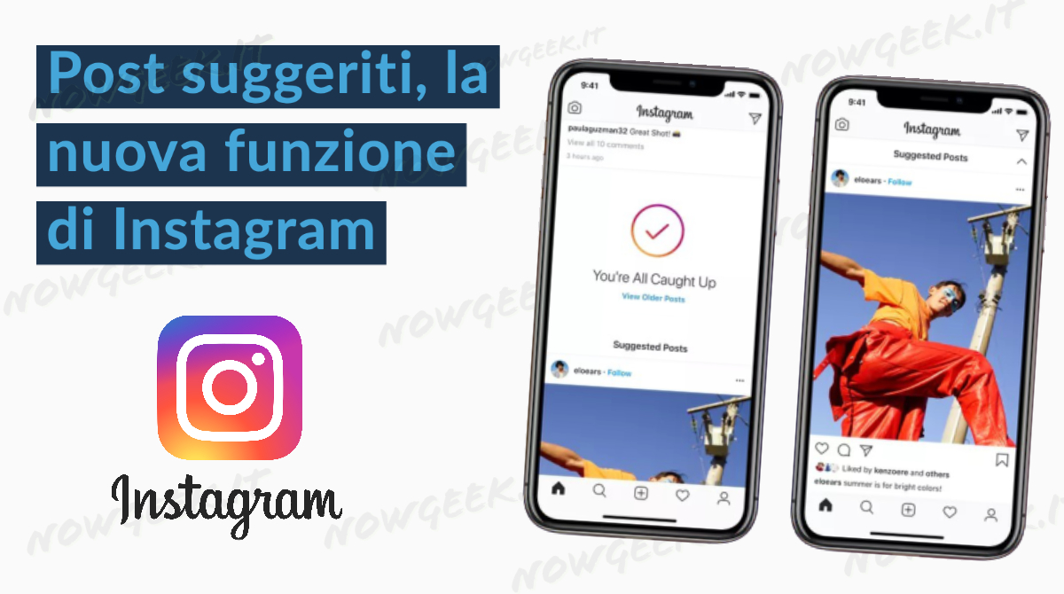 Post suggeriti, la nuova funzione di Instagram
