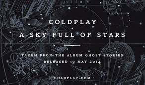 #MúsicaNueva : Coldplay – A Sky Full Of Stars