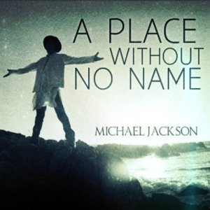 """#NowNews : Michael Jackson estrenó vía twitter """"A Place With No Name"""" ."""