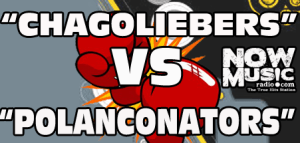#Podcast Now Music: Chagoliebers VS Marchantes Polanconators