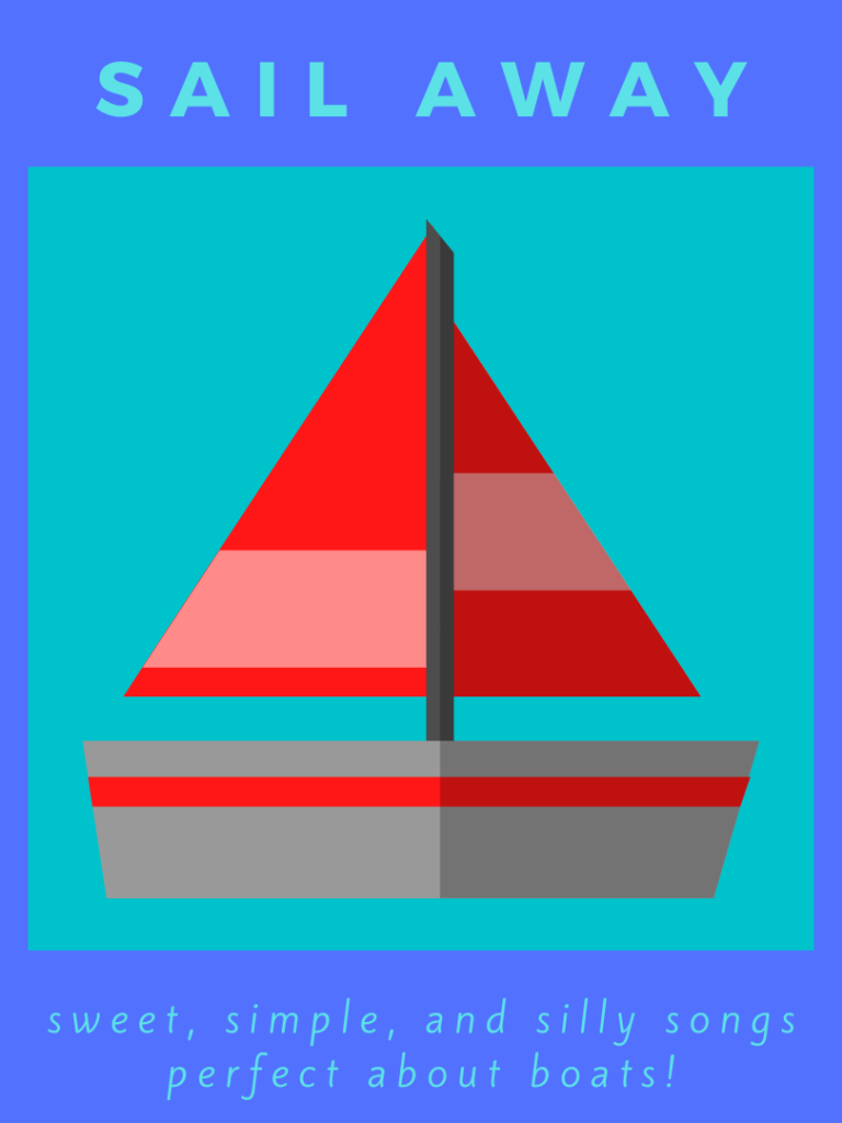 Sail Away – sing along songs about boats