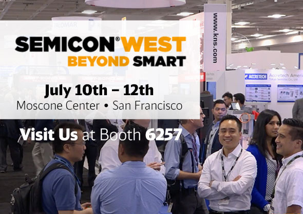 Join Us at Semicon West July 10th - 12th