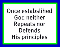 God spoke new truth not established truth