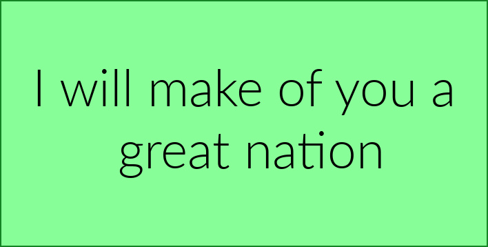 I will make of you a great nation.