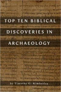 Top Ten Biblical Discoveries In Archaeology