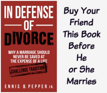 5th Edition of In Defense of Divorce