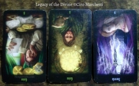 Legacy of the Divine: 8 of Coins reversed, 5 of Coins reversed, & 9 of Swords reversed.