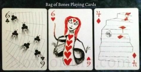 Bag of Bones: 6 of Clubs, 6 of Hearts, & 4 of Diamonds.