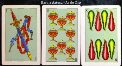 Baraja Azteca - As de Oro: 1 Espada, 8 Copas, & 8 Bastos.