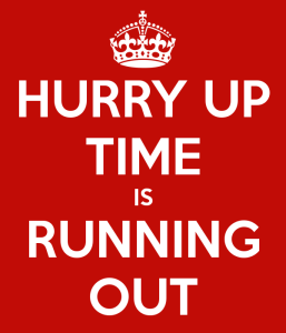 hurry-up-time-is-running-out-5