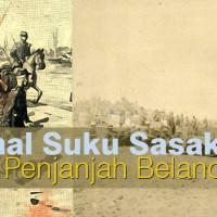 Mengenal Suku Sasak: Masuknya Penjajah Belanda
