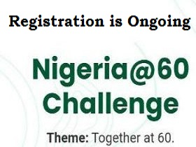 How to apply/guide for Nigeria @60 Challenge 2020 for Nigerians