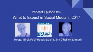 NPTechProjects Episode 10 What to Expect in Social Media in 2017 cover