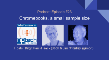 Episode #23: Chromebooks, a small sample size