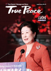 Latest Issue of True Peace Magazine FFWPU USA