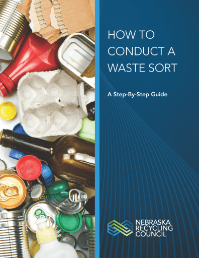 HOW TO CONDUCT A WASTE SORT: A Step-by-Step Guide