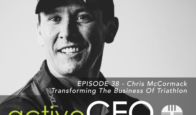 active CEO Podcast #38 Chris McCormack Transforming The Business of Triathlon