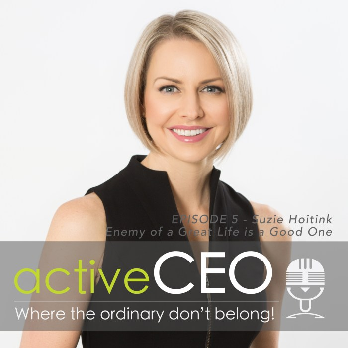 active CEO Podcast Suzie Hoitink Clear Complexions
