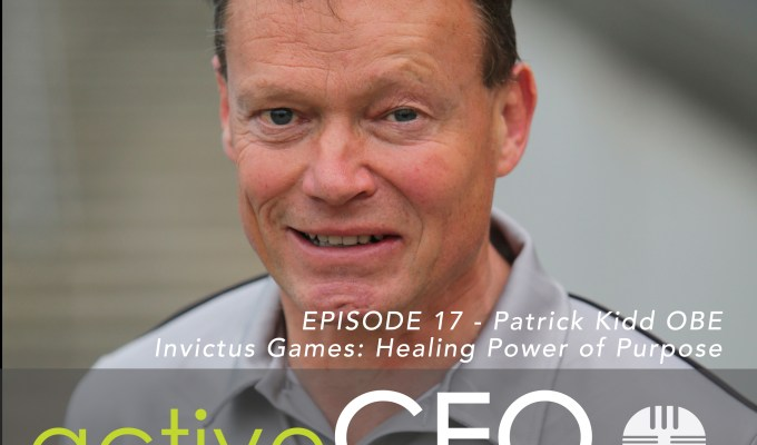 #17 Patrick Kidd OBE Invictus Games Healing Power of Purpose