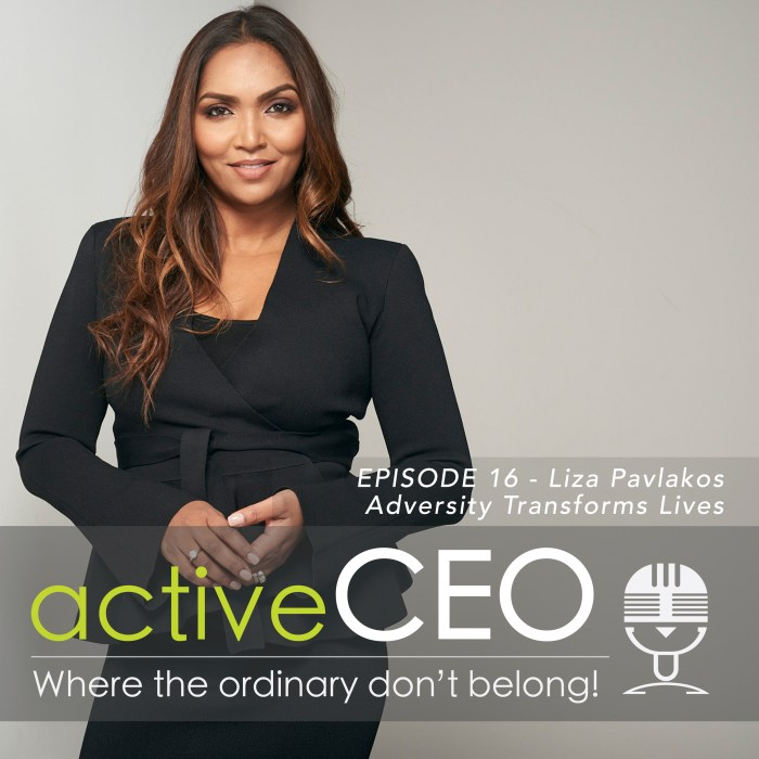 Liza Pavlakos (lizapavlakos.com) – Adversity Transforms Lives