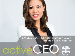 #28 Christine Amour-Levar A Woman On A Mission