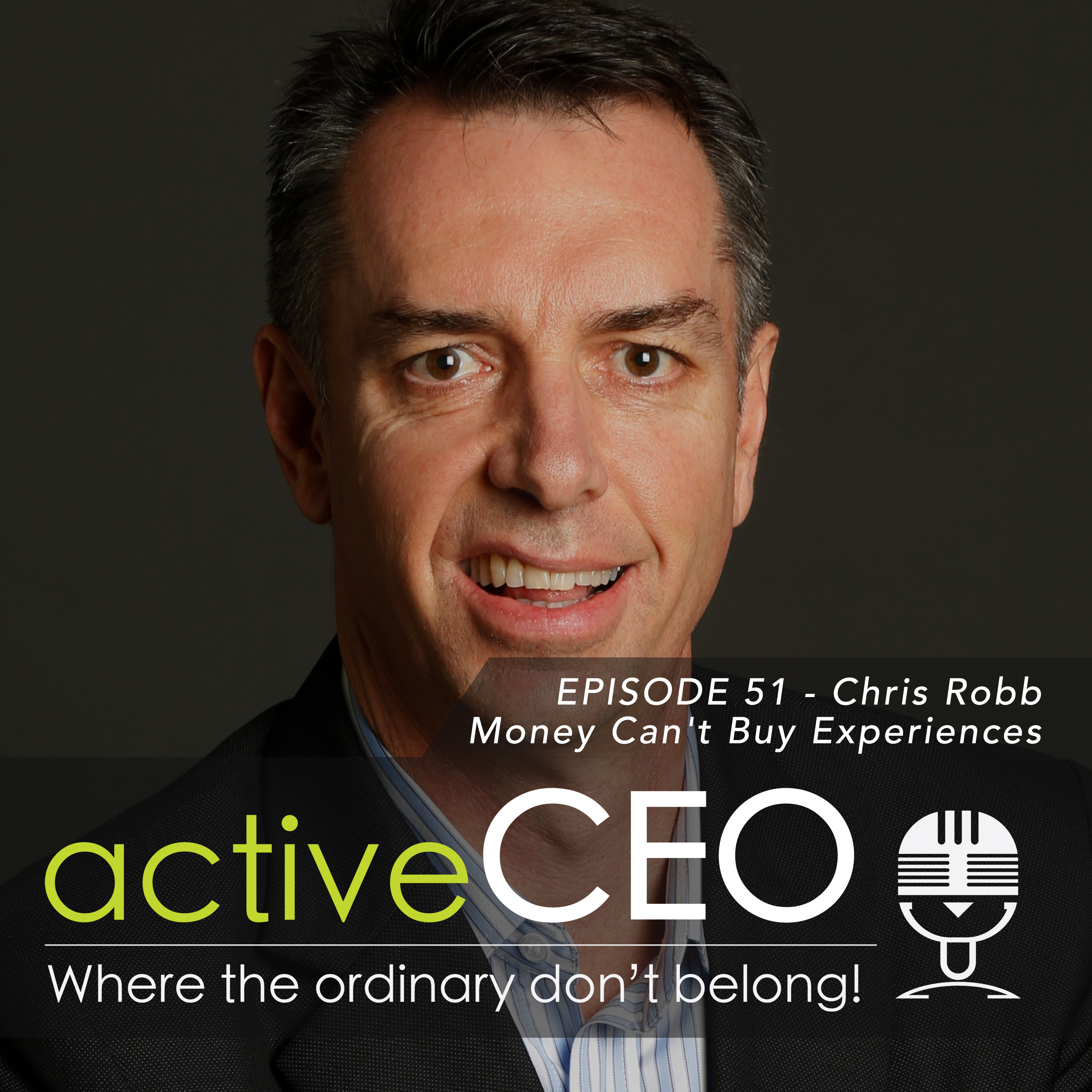 active CEO Podcast Chriss Robb Chris Robb (Mass Participation World) Money Can't Buy Experiences