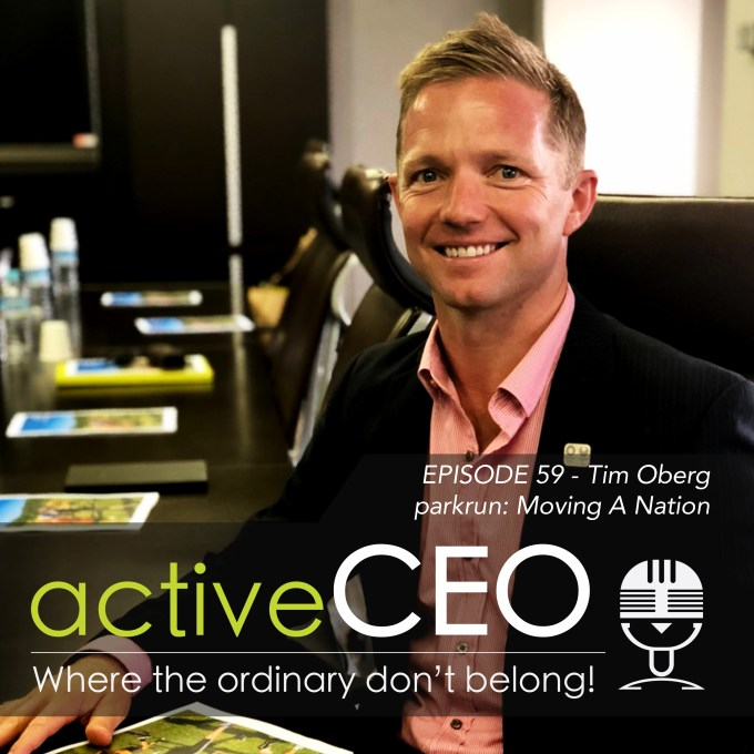 active CEO Podcast 59 Tim Oberg parkrun moving a nation