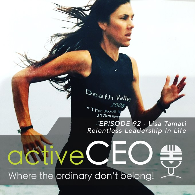 active CEO Podcast 92 Lisa Tamati Relentless Leadership In Life Craig Johns NRG2Perform Podcast Speaker Coach