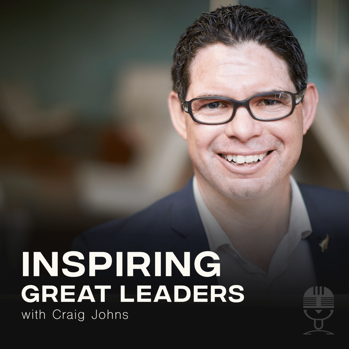 Inspiring Great Leaders Podcast with Craig Johns