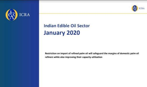 Restriction on import of refined palm oil will safeguard the margins of domestic palm oil refiners while also improving their capacity utilisation: ICRA