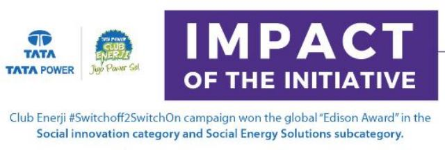 """Tata Power Receives global recognition with """"The Edison Award"""" for its """"Club Enerji #SwitchOff2SwitchOn"""" campaign"""