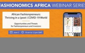 How fashion entrepreneurs can conquer COVID-19: Experts share tips at first Fashionomics Africa webinar