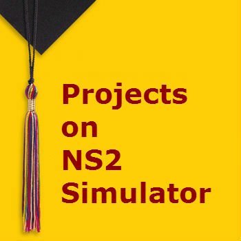 Projects on NS2 Simulator