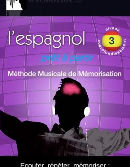 Earworms Espagnol Vol 3