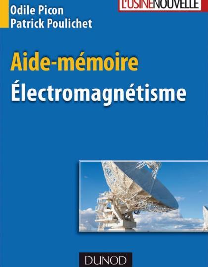 Aide-mémoire - Electromagnétisme
