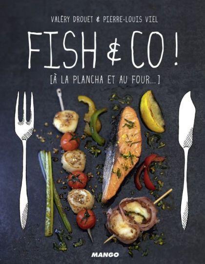 Fish & Co ! : À la plancha et au four