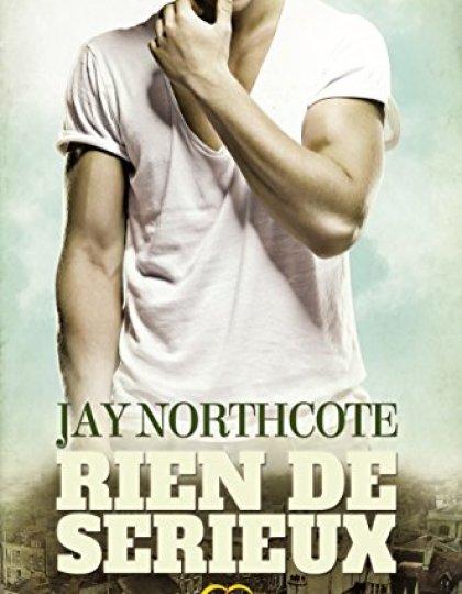 Rien de sérieux - Jay Northcote