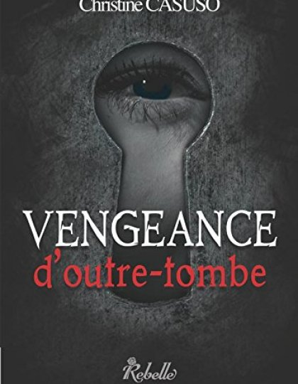 Vengeance d'Outre Tombe - Christine Casuso 2016