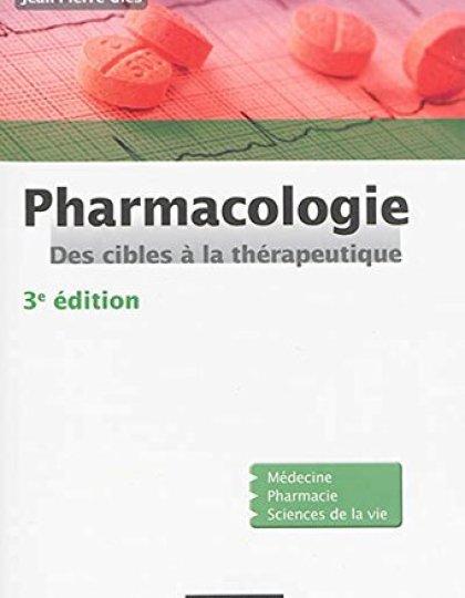 Pharmacologie : Des cibles à la thérapeutique