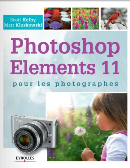 Photoshop Elements 11 pour les photographes
