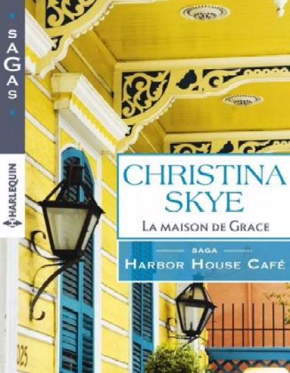 La maison de Grace : T1 - Harbor House Café