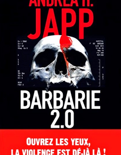 Andrea H.JAPP - BARBARIE 2.0