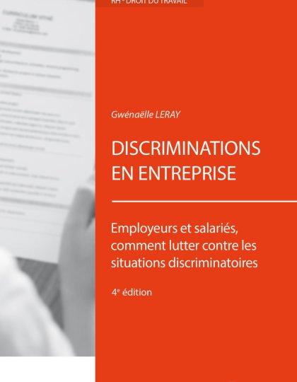 Discriminations en entreprise - Employeurs et salariés- comment lutter contre les situations discriminatoires