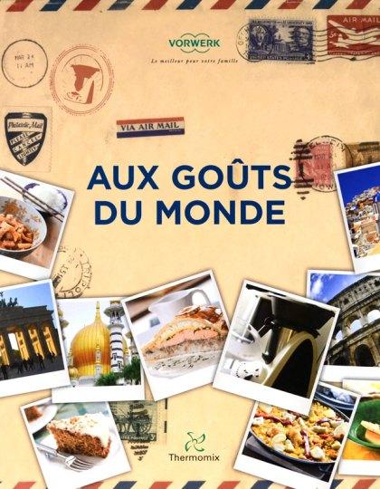 Thermomix : Aux Goûts Du Monde