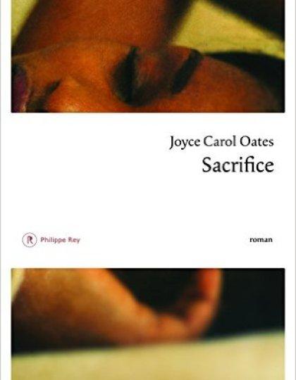 Sacrifice - Joyce Carol Oates 2016